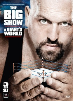 The Big Show: A Giant's World Cover