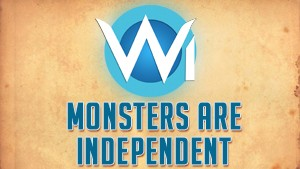 Monsters are Independent