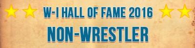 W-I Hall of Fame Non-Wrestler